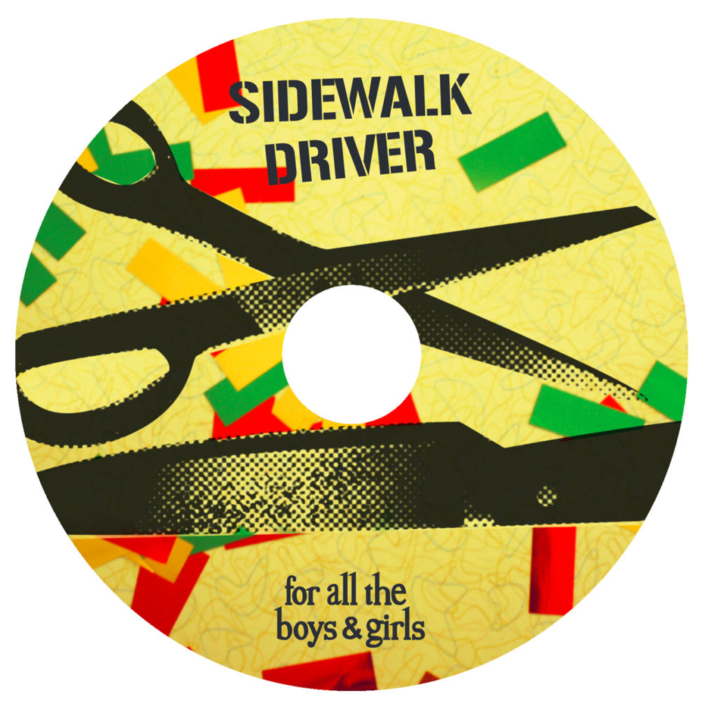 Sidewalk Driver: For All the Boys and Girls, CD